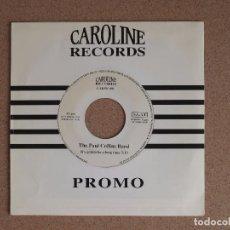Discos de vinilo: PAUL COLLIN'S BAND - IT'S GONNA BE A LONG TIME - DISCO PROMOCIONAL. Lote 74812027
