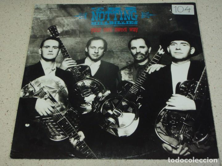 THE NOTTING HILLBILLIES ( YOUR OWN SWEET WAY - BEWILDERED - THAT'S WHERE I BELONG ) 1990 - GERMANY (Música - Discos de Vinilo - Maxi Singles - Pop - Rock Extranjero de los 90 a la actualidad)
