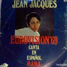 Discos de vinilo: DISCO SINGLE ORIGINAL VINILO JEAN JAQUES EUROVISION. Lote 74824735