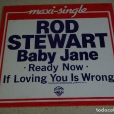 Discos de vinilo: ROD STEWART ( BABY JANE - READY NOW - IF LOVING YOU IS WRONG ) GERMANY-1983 MAXI45 WARNER BROS. Lote 74841703