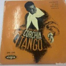 Discos de vinilo: PRIMO CORCHIA Y SU ORQUESTA-TANGOS -CONTRASTES + 3 -EP-VOGUE-EDICION FRANCESA-N.. Lote 74873647