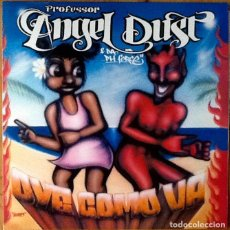Discos de vinilo: PROFESSOR ANGEL DUST & DA PH FORCE : OYE COMO VA [ESP 2000] 12'. Lote 74884487
