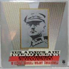 Discos de vinilo: WLADYSLAW SIKORSKI - DURANTE LA SEGUNDA GUERRA MUNDIAL - 1985 - MUZA POLSKIE NAGRANIA. Lote 74899591