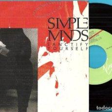 Discos de vinil: SIMPLE MINDS: SANCTIFY YOURSELF / SANCTIFY YOURSELF (INSTRUMENTAL). Lote 74918043