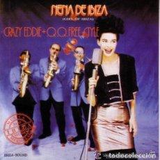 Discos de vinilo: CRAZY EDDIE + Q.Q. FREESTYLE* - NENA DE IBIZA (GIRL OF IBIZA) SINGLE PROMO SPAIN 1990. Lote 74927151