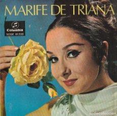 Discos de vinilo: MARIFE DE TRIANA / ROMANCE DE ZAMARRILLA + 3 (EP 1967) CONSERVA EL TRIANGULO. Lote 236301495
