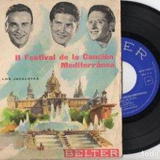 Discos de vinilo: LOS JAVALOYAS : II FESTIVAL DE LA CANCIÓN MEDITERRÁNEA (BELTER, 1960). Lote 74970027