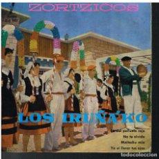 Discos de vinilo: LOS IRUÑA'KO - ZORTZICOS - LA DEL PAÑUELO ROJO / NO TE OLVIDO / MAITECHU MIA +1 - EP 1960. Lote 74977255
