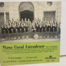 Discos de vinilo: MASA CORAL ESTRADENSE DE LA ESTRADA - O SAN CAMPIO +3 - EP -1962 - ALHAMBRA - VG/VG+. Lote 74978347