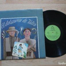 Discos de vinilo: EL DOLÇAINER DE TALES XARXA TEATRE LP 1986. Lote 74981291