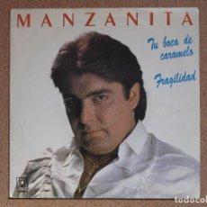 Discos de vinilo: MANZANITA - TU BOCA DE CARAMELO + FRAGILIDAD (FRAGILE). Lote 75023791