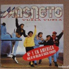 Discos de vinilo: MAGNETO - VUELA VUELA - DISCO PROMOCIONAL DE UNA SOLA CARA. Lote 75024911