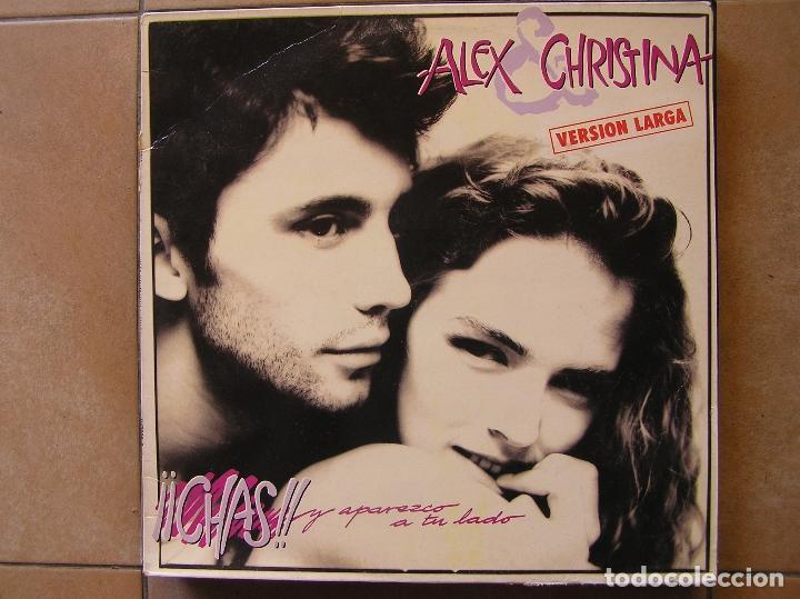 ALEX & CHRISTINA - CHAS Y APAREZCO A TU LADO - MAXI -WEA RECORDS S. A. - MIX P (Música - Discos de Vinilo - Maxi Singles - Grupos Españoles de los 70 y 80)