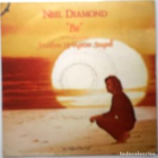 Discos de vinilo: NEIL DIAMOND ''BE'' ES UN SINGLE DE 2 CANCIONES VINILO DEL AÑO 1973. Lote 75074751