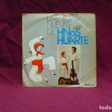Discos de vinilo: HERMANOS HUARTE,VIENE MI NOVIA CANTANDO, TENGO UN HERMANO EN EL TERCIO,+ 4, DEL,1972. Lote 75086135