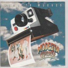 Disques de vinyle: MODESTIA APARTE / COMO TE MUEVES (SINGLE PROMO 1991). Lote 75096847