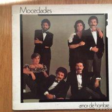 Discos de vinilo: MOCEDADES: AMOR DE HOMBRE. Lote 75098105
