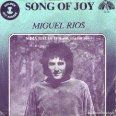 Discos de vinilo: MIGUEL RIOS - RARO SINGLE VINILO 7' - EDICIÓN BENELUX (BÉLGICA-HOLANDA-LUXEMBURGO) - SONG OF JOY + 1. Lote 75101595