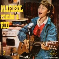 Discos de vinilo: MARISOL - EP RUMBO A RÍO - VINILO 7'' - MUCHACHITA + 3 - EDITADO EN MÉXICO - GAMMA. Lote 75103559