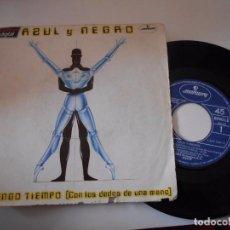 Disques de vinyle: AZUL Y NEGRO-SINGLE NO TENGO TIEMPO-1983. Lote 75106707