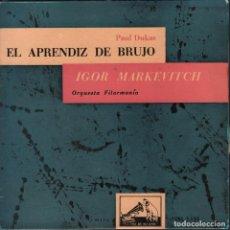 Discos de vinilo: PAUL DUKAS - EL APRENDIZ DE BRUJO.IGOR MARKEVITCH / EP LA VOZ DE SU AMO RF-1668 , BUEN ESTADO. Lote 75183135