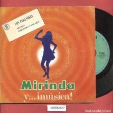 Discos de vinilo: DISCO SINGLE VINILO LOS PEKENIKES MIRINDA Y MUSICA Nº2HECHIZO EMBUSTERO Y BAILARIN DCL 072. Lote 75195231