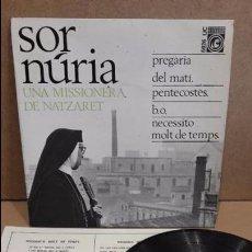 Discos de vinilo: SOR NÚRIA. UNA MISSIONERA DE NATZARET. EP / CONCENTRIC - 1966 / MBC. ***/***. Lote 75215283