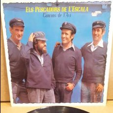 Discos de vinilo: ELS PESCADORS DE L'ESCALA. CANÇONS DE L'AVI. LP-GATEFOLD / HISPAVOX - 1979 / MBC. ***/***. Lote 75226287