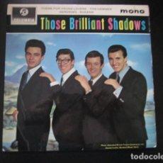 Discos de vinilo: THE SHADOWS - THOSE BRILLIANT SHADOWS - EP - EDICION INGLESA.. Lote 75228495
