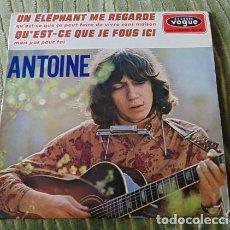 Discos de vinilo: ANTOINE – UN ELEPHANT ME REGARDE / QU'EST-CE QUE JE FOUS ICI - EP 1966. Lote 75236359