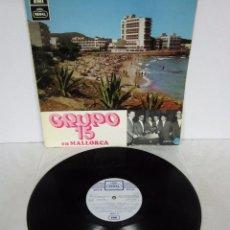 Discos de vinilo: GRUPO 15 - EN MALLORCA - LP - REGAL SERIE AZUL 1969 ORIGINAL SUPER RARE. Lote 75244787