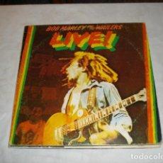 Discos de vinilo: BOB MARLEY AND THE WAILERS LIVE! . Lote 75249611