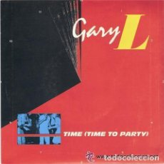 Discos de vinilo: GARY L - TIME (TIME TO PARTY) SINGLE PROMO SPAIN 1987. Lote 75252479