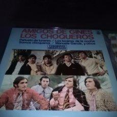 Discos de vinilo: AMIGOS DE GINES LOS CHOQUEROS. C8V. Lote 75253387