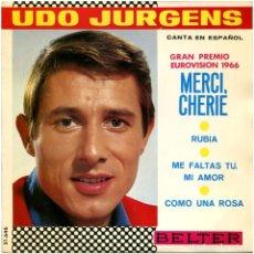 Discos de vinilo: UDO JURGENS - MERCI, CHERIE (EN ESPAÑOL) EUROVISIÓN 66 - EP SPAIN 1966 - BELTER 51.646 . Lote 75255539