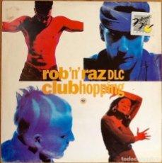 Discos de vinilo: ROB 'N' RAZ : CLUBHOPPING [SWE 1992] 12'. Lote 75283687