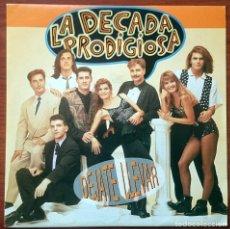 Discos de vinilo: LA DÉCADA PRODIGIOSA: DÉJATE LLEVAR, SINGLE PROMO HISPAVOX 006 4023987. SPAIN, 1992. NM/VG+. Lote 75299199