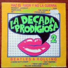 Discos de vinilo: LA DÉCADA PRODIGIOSA: HAZ EL AMOR Y NO LA GUERRA, SINGLE HISPAVOX 545 4020697. SPAIN, 1987. VG+/VG+. Lote 75300875