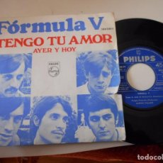 Discos de vinilo: FORMULA V-SINGLE TENGO TU AMOR-1968. Lote 75315763