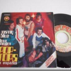 Discos de vinilo: POP-TOPS-SINGLE MAMY BLUE- 1971. Lote 75386483