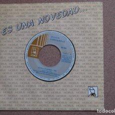 Discos de vinilo: JULIAN CONTRERAS - SEVILLA TE QUIERO + MARIPOSA HERMOSA. Lote 75494651