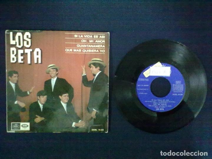 LOS BETA SI LA VIDA ES ASI + 3 PROMOCIONAL (Música - Discos de Vinilo - Maxi Singles - Grupos Españoles 50 y 60)