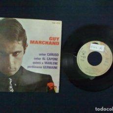 Discos de vinilo: GUY MARCHAND SEÑOR CARUSO + 3 PROMOCIONAL. Lote 75498647