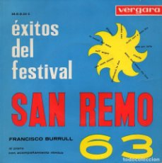 Disques de vinyle: EXITOS DEL FESTIVAL SAN REMO 63 - FRANCISCO BURRULL, EP, UNO PER TUTTE + 3, AÑO 1963. Lote 75510123