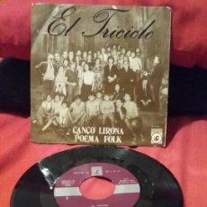 Discos de vinilo: EL TRICICLE ?– CANÇÓ LIRONA / POEMA FOLK. Lote 111611324