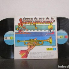 Discos de vinilo: EPOCA DE ORO DE LA SONORA MATANCERA ALBUM 2LPS 1986 GATEFOLD LP T84 VG+ BUEN ESTADO. Lote 75622615