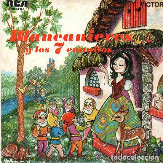 BLANCANIEVES- SINGLE RCA VICTOR 1967 .- CUENTOS (Música - Discos - Singles Vinilo - Música Infantil)
