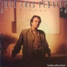 Discos de vinilo: JOSÉ LUIS PERALES LA PRIMERA VEZ, CBS-CBS A 7226. Lote 75681243