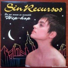Discos de vinilo: SIN RECURSOS: EN MI MANO SE ESCONDIÓ HIP-HOP, SINGLE PROMO EMI 006 1225147. SPAIN, 1991. VG+/VG+. Lote 75684419