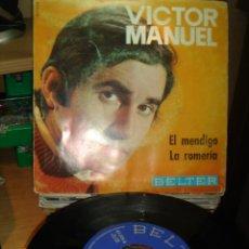 Dischi in vinile: VICTOR MANUEL - EL MENDIGO / LA ROMERIA - SINGLE 1969. Lote 75702763